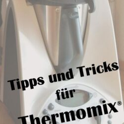 Tipps & Tricks Thermomix
