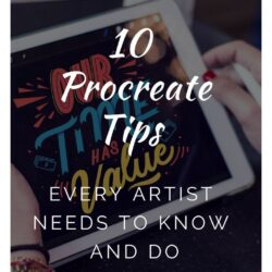 10 Procreate Tips and Tricks - What Every Procreate Artist Needs to Know