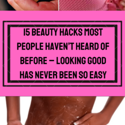 15 Beauty Hacks Most People Haven't Heard Of Before – Looking Good Has Never Been So Easy